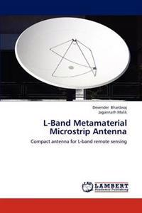 L-Band Metamaterial Microstrip Antenna