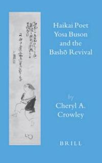 Haikai Poet Yosa Buson and the Basho Revival