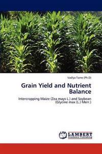 Grain Yield and Nutrient Balance