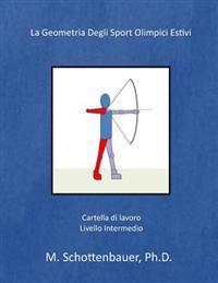La Geometria de Los Deportes Olimpicos de Verano