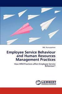 Employee Service Behaviour and Human Resources Management Practices