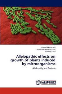 Allelopathic Effects on Growth of Plants Induced by Microorganisms