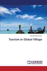 Tourism in Global Village