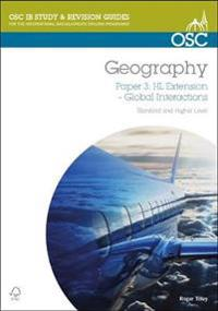 Ib geography: global interactions higher level