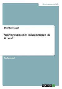 Neurolinguistisches Programmieren Im Verkauf