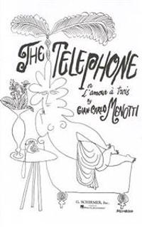 The Telephone: Vocal Score