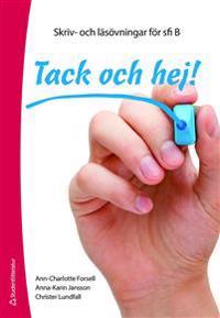 Tack och hej! Elevpaket (Häfte + digital produkt) : Skriv- och läsövningar för sfi B
