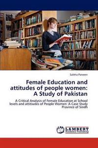 Female Education and Attitudes of People Women