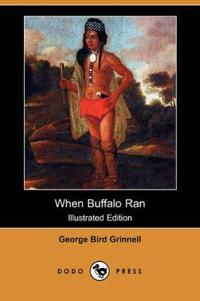 When Buffalo Ran