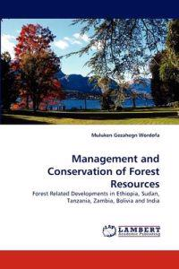 Management and Conservation of Forest Resources