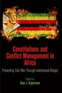 Constitutions and Conflict Management in Africa