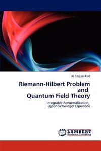 Riemann-Hilbert Problem and Quantum Field Theory