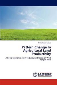 Pattern Change in Agricultural Land Productivity