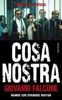 Cosa Nostra : mannen som utmanade maffian