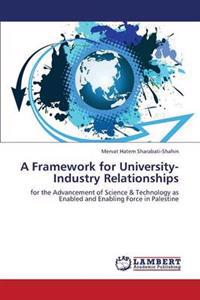 A Framework for University-Industry Relationships