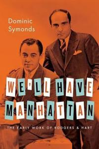 Well have manhattan - the early work of rodgers & hart