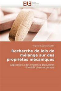Recherche de Lois de Melange Sur Des Proprietes Mecaniques