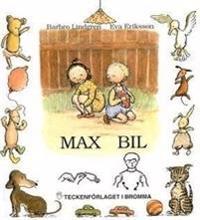 Max Bil : barnbok med tecken för hörande barn