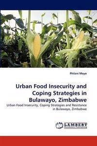 Urban Food Insecurity and Coping Strategies in Bulawayo, Zimbabwe