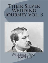 Their Silver Wedding Journey Vol. 3