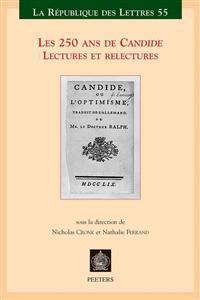 Les 250 ANS de Candide: Lectures Et Relectures