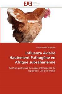 Influenza Aviaire Hautement Pathog�ne En Afrique Subsaharienne