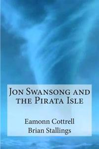 Jon Swansong and the Pirata Isle
