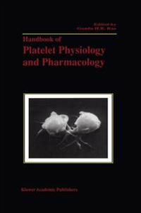 Handbook of Platelet Physiology and Pharmacology