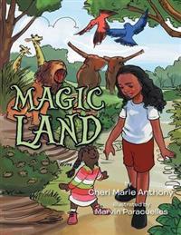 Magic Land - Cheri Marie Anthony - böcker (9781493195244)     Bokhandel