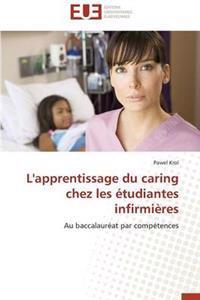 L'Apprentissage Du Caring Chez Les Etudiantes Infirmieres