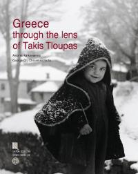 Greece Through the Lens of Takis Tloupas