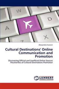 Cultural Destinations' Online Communication and Promotion