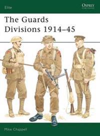 The Guards Divisions 1914-45