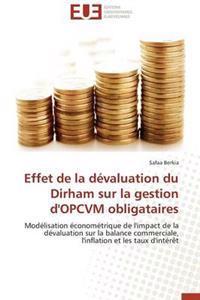 Effet de la Devaluation Du Dirham Sur La Gestion D'Opcvm Obligataires