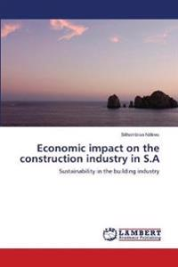 Economic Impact on the Construction Industry in S.a