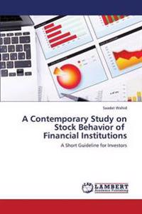 A Contemporary Study on Stock Behavior of Financial Institutions