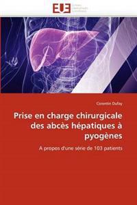 Prise En Charge Chirurgicale Des Abc�s H�patiques � Pyog�nes