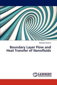 Boundary Layer Flow and Heat Transfer of Nanofluids