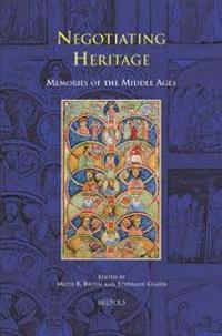 Negotiating Heritage