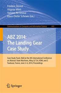 ABZ 2014 - The Landing Gear Case Study