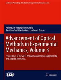 Advancement of Optical Methods in Experimental Mechanics