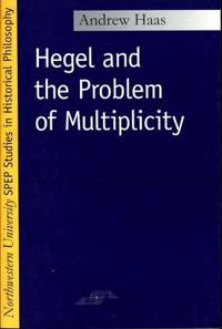 Hegel and the Problem of Multiplicity