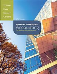 Financial & Managerial Accounting with Connect Plus Access Code: The Basis for Business Decisions