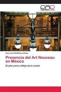 Presencia del Art Nouveau En Mexico