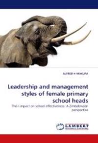 Leadership and Management Styles of Female Primary School Heads