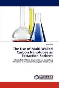 The Use of Multi-Walled Carbon Nanotubes as Extraction Sorbent
