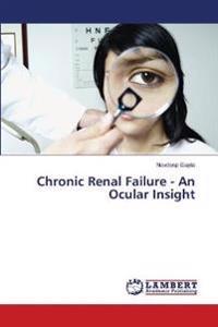 Chronic Renal Failure - An Ocular Insight
