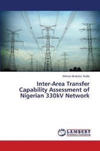 Inter-Area Transfer Capability Assessment of Nigerian 330kv Network