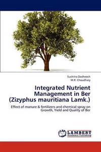 Integrated Nutrient Management in Ber (Zizyphus Mauritiana Lamk.)