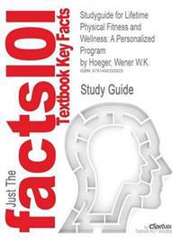 Studyguide for Lifetime Physical Fitness and Wellness